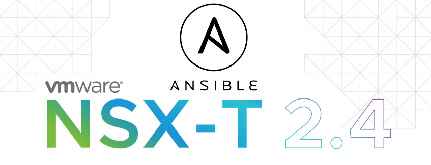 Deploying NSX-T Using Ansible – Part 1: Setting Up The Environment